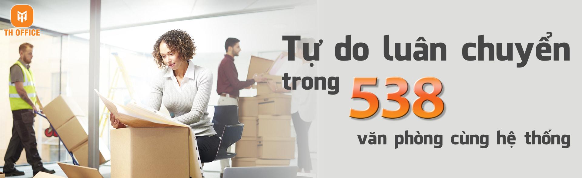 Tự do luân chuyển trong 538 văn phòng cùng hệ thống